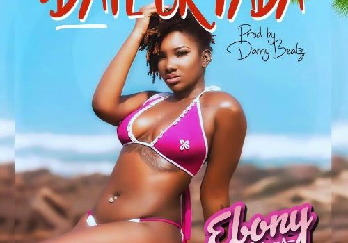 LYRICS: Ebony – Date Ur Fada