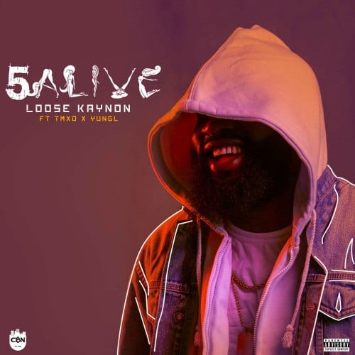 Loose Kaynon – 5 Alive (feat. TMXO & Yung L)
