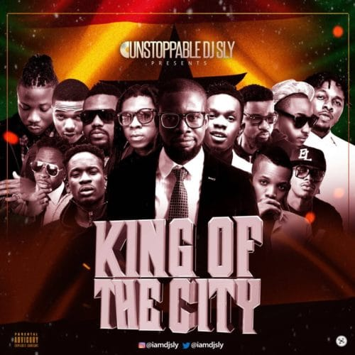 MIXTAPE: DJ Sly - King Of The City