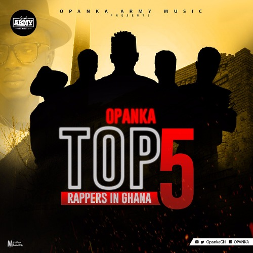 Opanka - Top 5 Rappers In Ghana