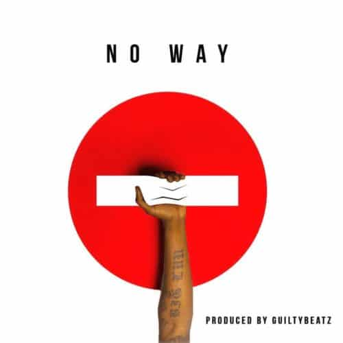 Pappy Kojo – No Way (Prod. By Guilty Beatz)