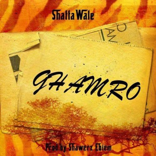 Shatta Wale – GHAMRO (Prod. By Shawers Ebiem)