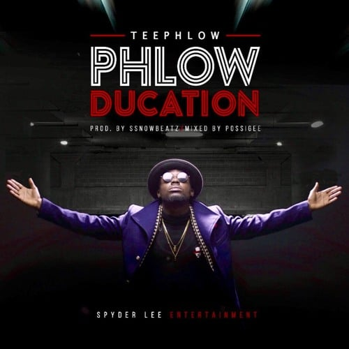 TeePhlow – Phlowducation (Prod. By WeAreGHG )