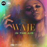 Waje - In The Air