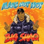 INSTRUMENTAL: Big Shaq - Mans Not Hot