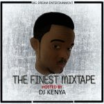DJ Kenya - The Finest Mixtape