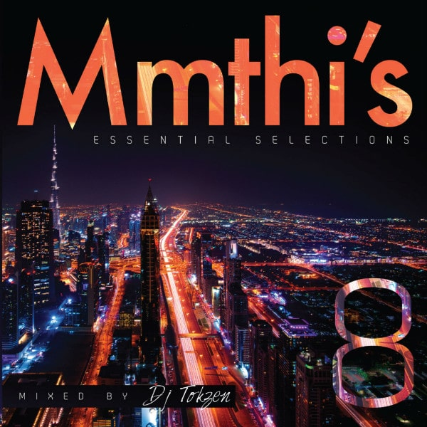 DJ Tokzen – Mmthi's Essential Selection 8