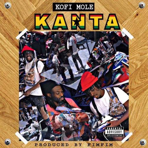 Kofi Mole – Kanta (Prod. By FimFim)