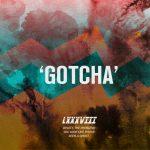 LXXXVIII - Gotcha