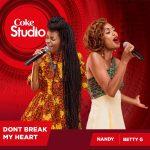 Nandy x Betty G - Don't Break My Heart