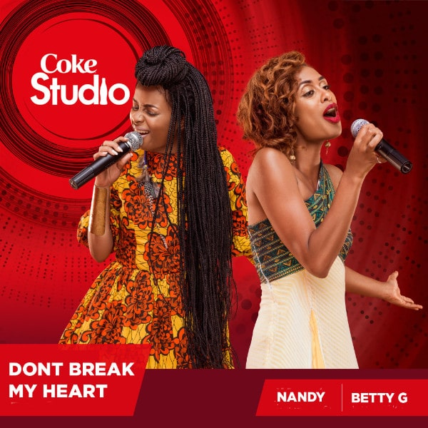 Nandy x Betty G – Don't Break My Heart