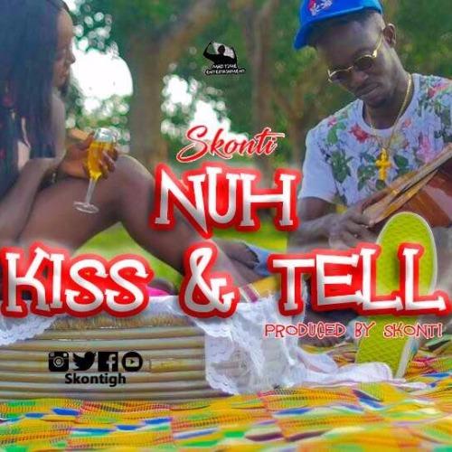 Skonti – Nuh Kiss N Tell (Prod. By Skonti)
