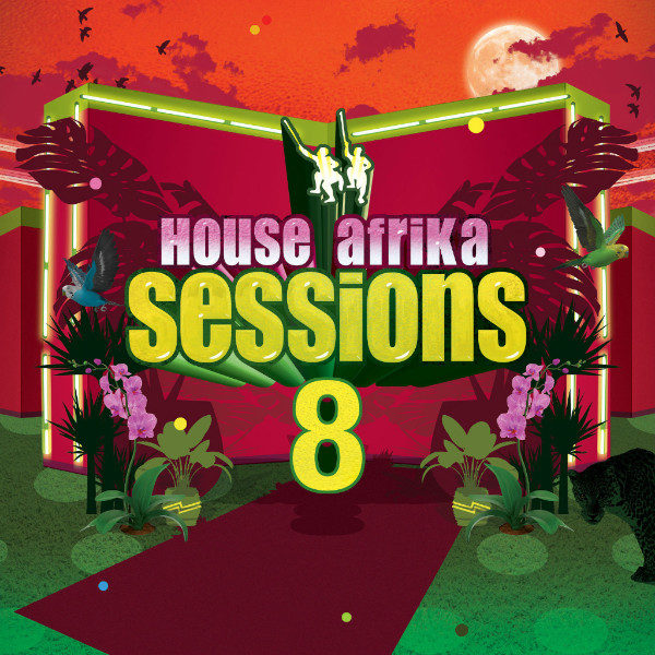 Various Artists - House Afrika Sessions Vol. 8