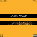 ALBUM: Olamide - Lagos Nawa!