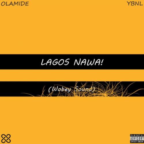 ALBUM: Olamide – Lagos Nawa!