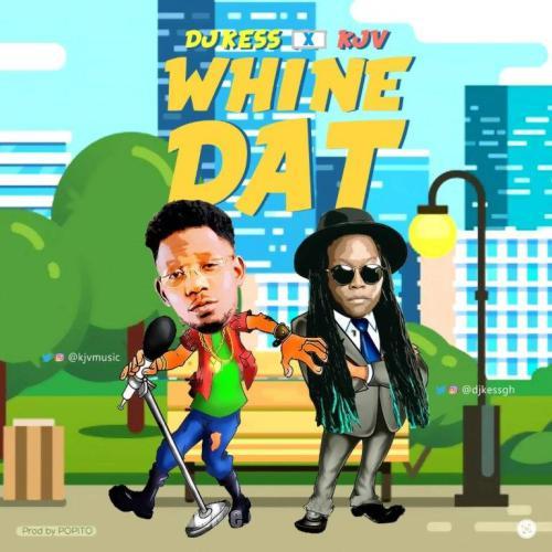 DJ Kess x KJV - Whine Dat