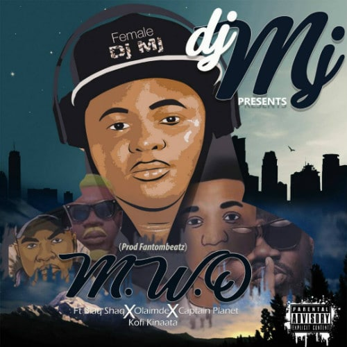 DJ MJ – M.W.O (Prod. By Fantom Beatz)