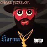 EP: Chase Forever - KARMA