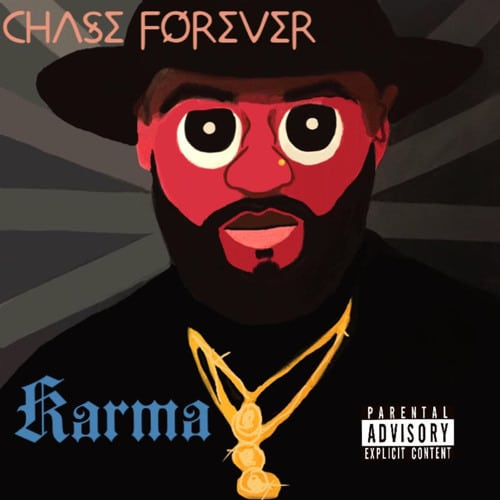 EP: Chase Forever – KARMA