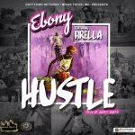 Ebony - Hustle (Feat. Brella)(Prod. By Danny Beatz) , Ebony Hustle free mp3 download