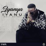 Iyanya - Iyanu (Holy Water)