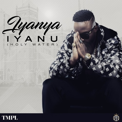 Iyanya – Iyanu (Holy Water)(Prod. by Black Jesse)