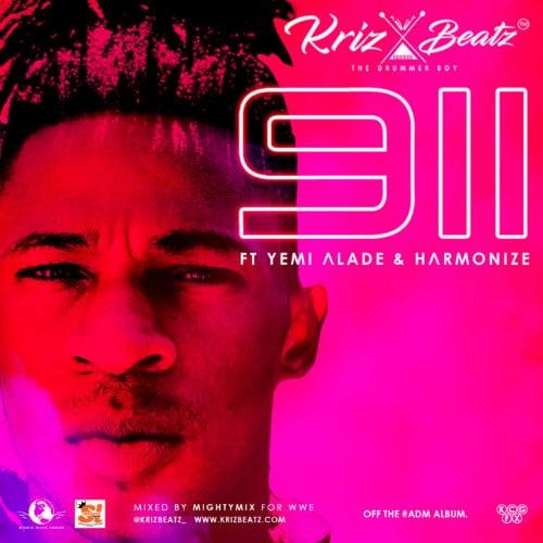 Krizbeatz – 911 (feat. Yemi Alade & Harmonize)