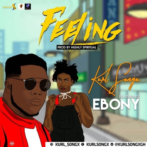 Kurl Songx – Feeling (feat. Ebony)(Prod By Highly Spiritual)