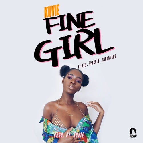 Kuvie – Fine Girl (feat. RJZ, $pacely, Kiddblack)