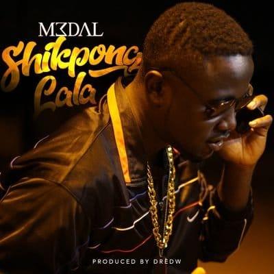 M3dal Shikpong Lala mp3 download