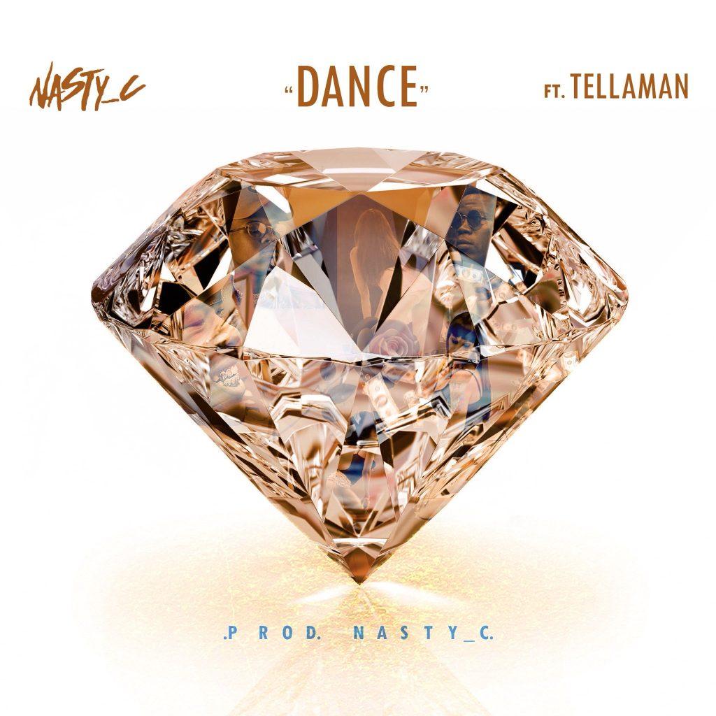 Nasty_C - Dance (feat. Tellaman)(Prod. Nasty_C) , Nasty C Dance mp3 download