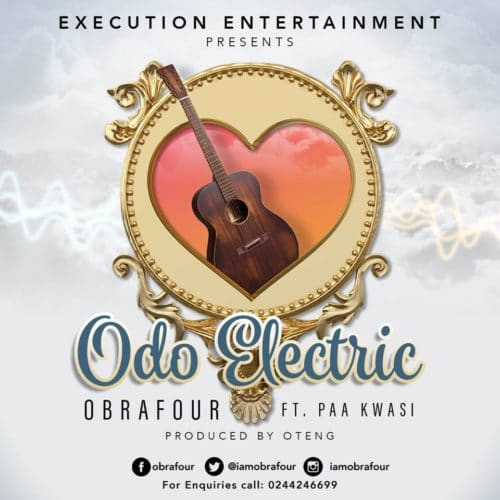 Obrafour – Odo Electric (feat. Paa Kwasi)(Prod. By Oteng)