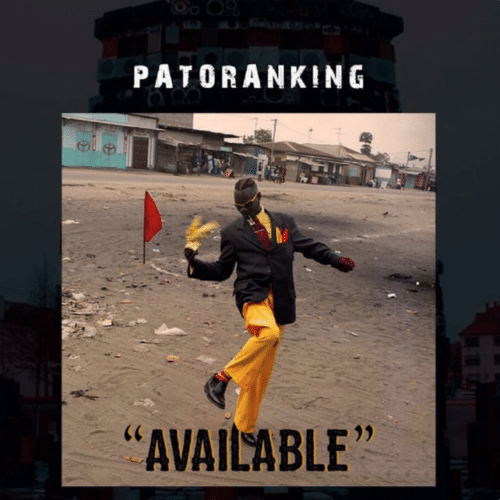 Patoranking – Available (Prod. by DJ Catzico and Vista)