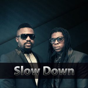 R2bees - Slow Down (feat. Wizkid)(Prod. By KillBeatz)
