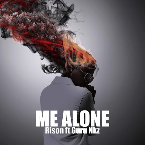 Rison – Me Alone (feat. Guru)