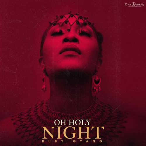 Ruby Gyang – Oh Holy Night