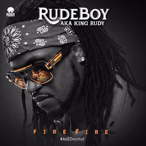 Rudeboy (P-Square) – Fire Fire