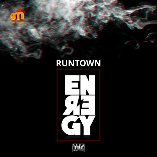 Runtown – Energy (Prod. By Del'B)
