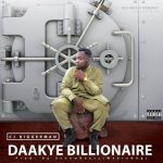 CJ Biggerman - Daakye Billionaire (Prod. By Ssnowbeatz)