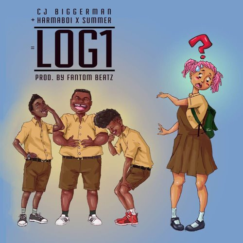 CJ Biggerman – LOG 1 (feat. HarmaBoi X Summer)(Prod. By Fantom Beatz)