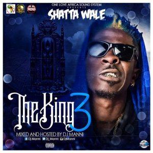 DJ Manni - Shatta Wale The King III