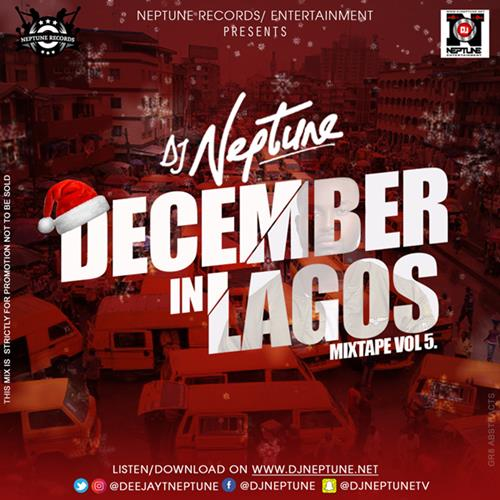 DJ Neptune – December In Lagos Mixtape Volume 5