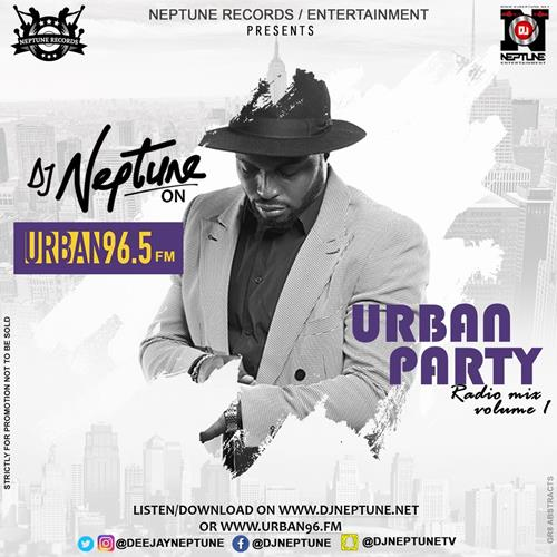 DJ Neptune – Urban Party Radio Mixtape Vol One