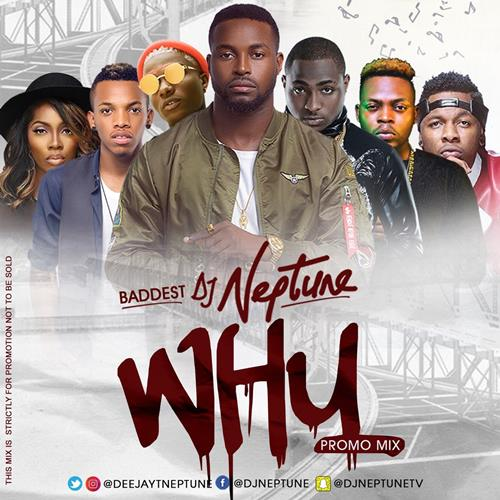 DJ Neptune – WHY Promo Mixtape