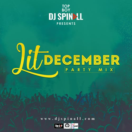 DJ Spinall - Lit December Party Mix www.beatznation.com