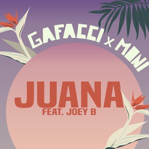 Gafacci x Moni – Juana (feat. Joey B)