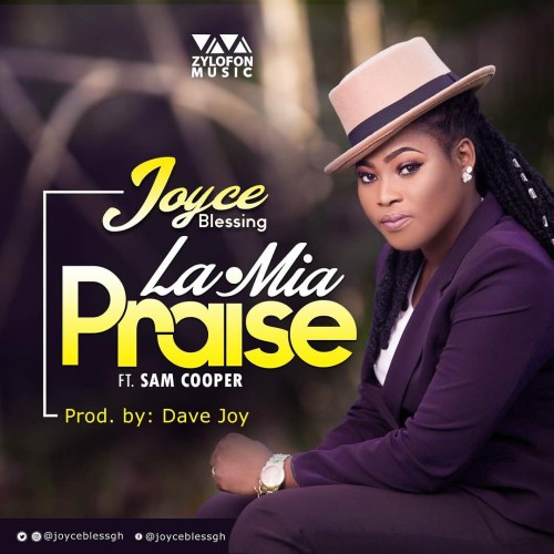 Joyce Blessing – La.Mia (Praise)(feat. Sam Cooper)(Prod. By Dave Joy)