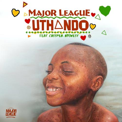 Major League DJz – Uthando (feat. Cassper Nyovest)