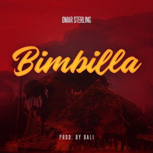 Omar Sterling – Bimbilla (Prod. By Bali)