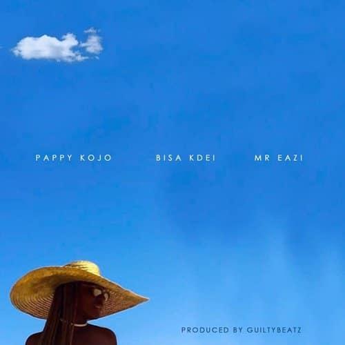 Pappy Kojo - Abena (feat. Bisa Kdei & Mr.Eazi )(Prod. By Guilty Beatz)